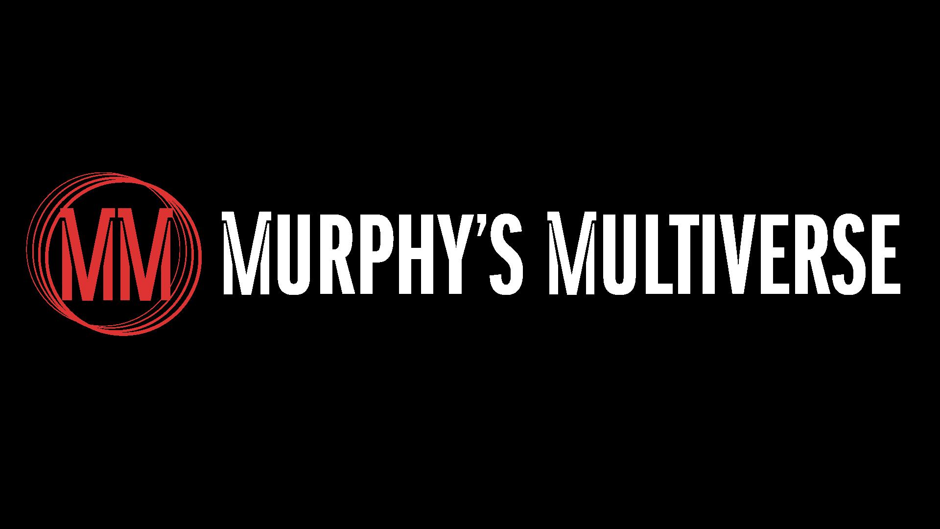 Murphy's Multiverse